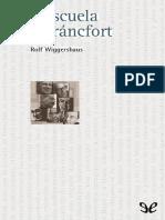 Wiggershaus Rolf, La Escuela de Francfort