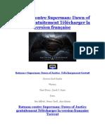 Batman v Superman Dawn of Justice Téléchargement Gratuit Version Française