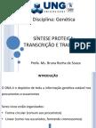4) Síntese Proteica Transcrição e Tradução