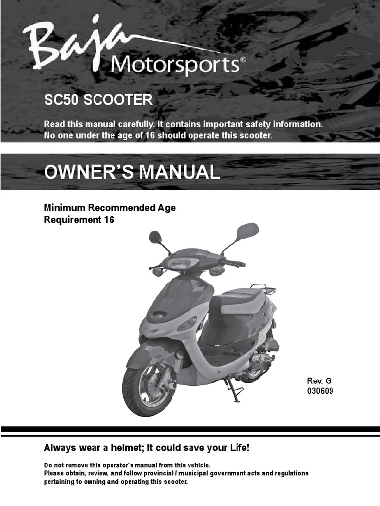 Owners Manual Sc50 Scooter | Tire | Battery (Electricity) on baja 150 wiring diagram, baja 50 wiring diagram, baja scooter manufacturer, baja 50 scooter battery, baja 250 wiring diagram, baja motorsports wiring diagram, baja sc150 wiring diagram, baja sc50 manual,