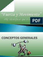Fuerza y Movimiento Septimo Basico