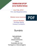 Método de Lavra Subterrânea - Recalque