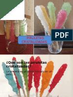 piruletas cristalizadas