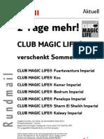 MAGIC LIFE - 2 Tage mehr!