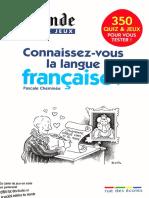 Connaissez-Vous La Langue Française LE MONDE