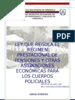 Ley Que Regula El Régimen Prestacional de Pensiones y Otras Asignaciones Económicas Para Los Cuerpos Policiales