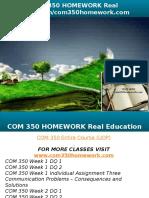 COM 350 HOMEWORK Real Education-com350homework.com