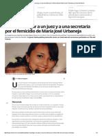 Piden Investigar a Un Juez y a Una Secretaria Por El Femicidio de María José Urbaneja _ La Voz Del Interior