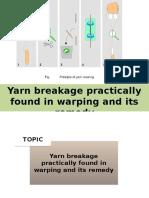Yarn Breakage in Warping