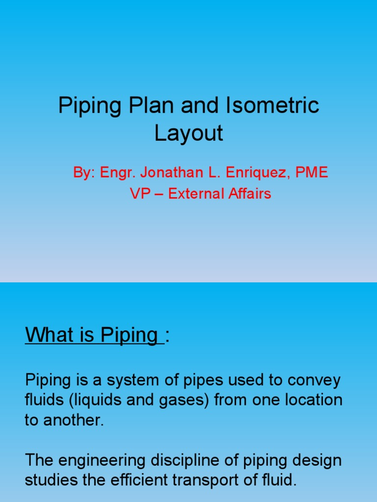 Piping Plan and Isometric Layout.pptx | Pipeline Transport | Pipe ...