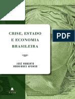 Crise Estado e Economia Brasile - Jose Roberto Afonso