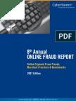 2007 Online Credit Card Fraud Report
