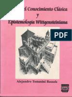 Tomasini Bassols Alejandro - Teoria Del Conocimiento Clasica Y Epistemologia Wittgensteiniana
