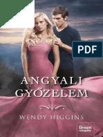 Wendy Higgins-Angyali Győzelem
