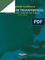 2009 Elisabeth Geblesco - Un Amor de Transferencia - Diario de Mi Control Con Lacan[1974-1981]l