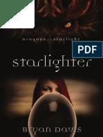 Starlighter by Bryan Davis, Excerpt