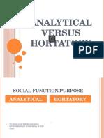 Analytical Versus Hortatory