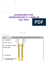 Guidelines for Cementation of 5in Liner at Gas Well