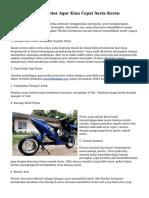Cara Modifikasi Motor Agar Kian Cepat Serta Keren