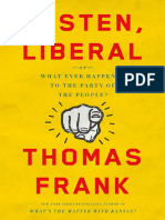 """Excerpt From """"Listen Liberal"""" by Thomas Frank."""