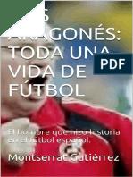 Luis Aragones_ Toda Una Vida de - Montserrat Gutierrez
