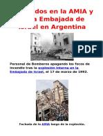 Atentados en La AMIA y en La Embajada de Israel en Argentina