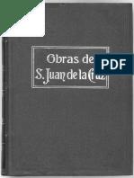 Obras de San Juan de la Cruz Tomo 4 Llama de Amor Viva, Cautelas, Avisos, Poesías