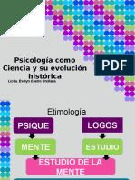 Psicología Como Ciencia y Su Evolución Histórica