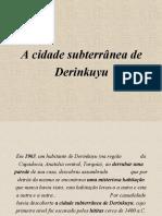 Cidade Subterranea de Derinkuyu