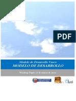 Modelo de Desarrollo Vasco. MODELO DE DESARROLLO