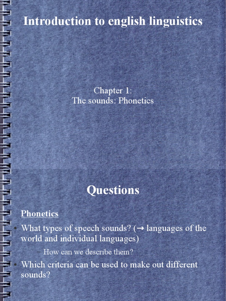 Chapter 1 The Sounds: Phonetics- Summary