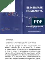 El_Mensaje_Humanista-Frei_Montalva-Edición_2014_CDC