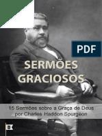 Sermões Graciosos, Por C. H. Spurgeon - Edição Comemorativa Da Publicação Do 100º E-book!