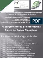 O surgimento da bioinformática banco de dados genômicos