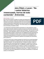 Sobre Zizek y Lacan No Me Interesan Estos Falsarios Intelectuales Horros de Todo Contenido. Entrevista-2015!10!27