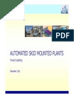 AUTOMATED SKID MOUNTED PLANTS
