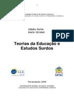Strobel e Perlin - Teorias Da Educação e Estudos Surdos