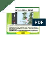 Incorporación de Chiloé Un Punto Importante e Indispensable Era Completar La Dominación Nacional Con La Incorporación Del Archipiélago de Chiloé Al Territorio Chileno