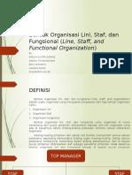 Bentuk Organisasi Lini, Staf, Dan Fungsional