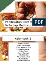 Pendekatan Sistem Analis Terhadap Medication Error