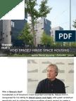 Void Space:Hinge Space Housing