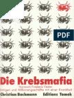Bachmann, Christian - Die Krebsmafia (1981, 315 S., Text)