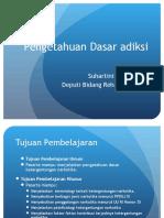2. Pengetahuan Dasar Adiksi - Suhartini Saragi, SKM