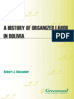 Alexander - A History of Organized Labour in Bolivia