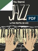Paul Rogojină - Jazz la pian pentru cei mici