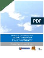 Modelo de Desarrollo Vasco. MODELO PROPIO Y AUTOGOBIERNO
