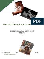 Biblioteca Áulica de 6to Grado..