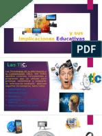 Las TIC y Sus Implicaciones en La Educacion
