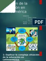 Situación de la Educación en Latinoamérica ETICA.pptx