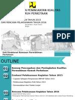 Peningkatan Kualitas Permukiman Kumuh Perkotaan_Evaluasi 2015 Dan Rencana 2016-09112015